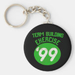 Team Building Exercise '99 Key Chain