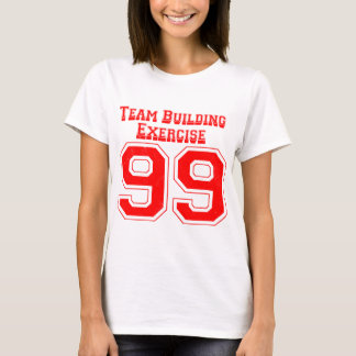 team-building-exercise-99 T-Shirt