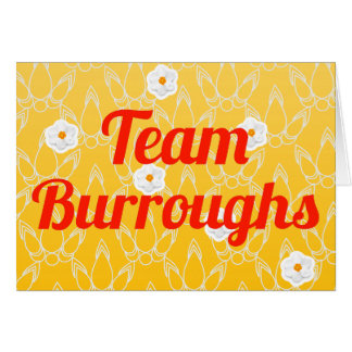 Team Burroughs Greeting Card
