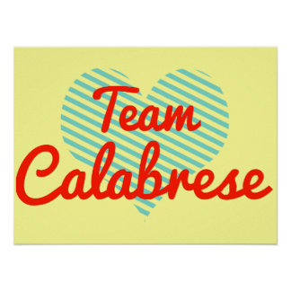 Team Calabrese Poster