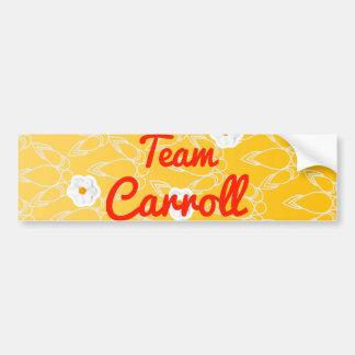 Team Carroll Bumper Sticker
