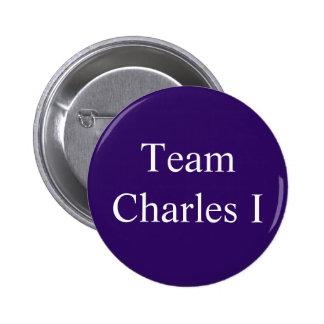 Team Charles I Pinback Button