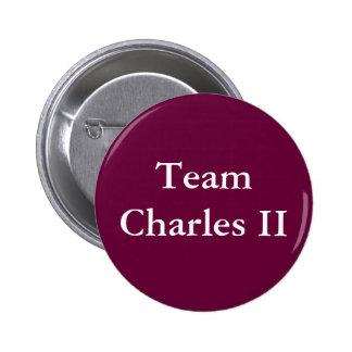 Team Charles II Pinback Button