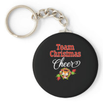 Team Christmas Cheer Family Gift Cute Christmas Keychain