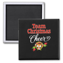 Team Christmas Cheer Family Gift Cute Christmas Magnet