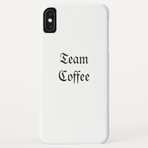 Team Coffee iphone X max case