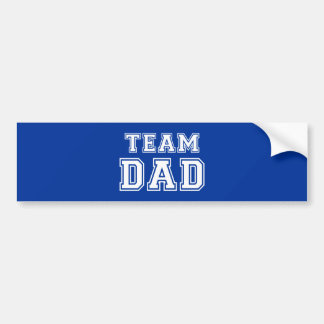 Team Dad in blue Bumper Sticker