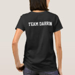 Team Darrin T-Shirt