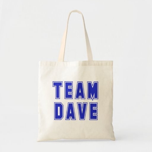 Team Dave T shirts and Products Bags