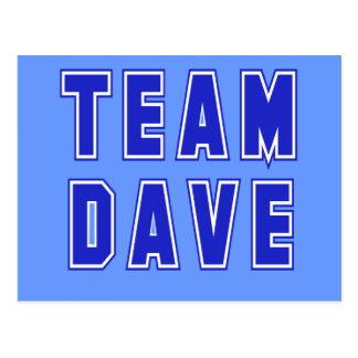 Team Dave T shirts and Products Postcard
