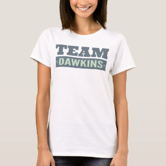 Team Dawkins T-Shirt