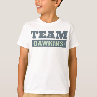 Team Dawkins T-Shirt