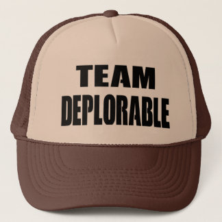 Political - TEAM DEPLORABLE hat for you and friends