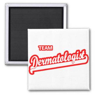 Team Dermatologist 2 Inch Square Magnet