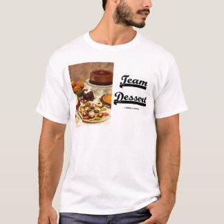 Team Dessert (Dessert Attitude) T-Shirt