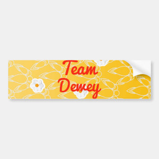 Team Dewey Car Bumper Sticker