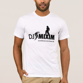 'Team DJ Mixim' Fan T-Shirts NOW AVAILABLE