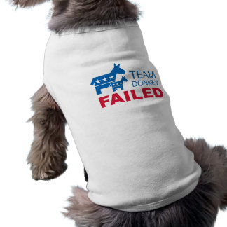 Team Donkey Failed Pet T Shirt