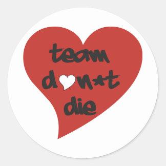 Team Don't Die Heart Classic Round Sticker