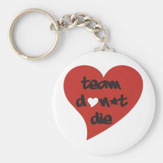 Team Don't Die Heart Keychains