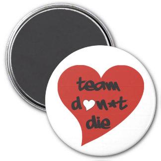 Team Don't Die Heart - Magnet