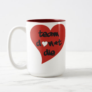 Team Don't Die Heart Mug