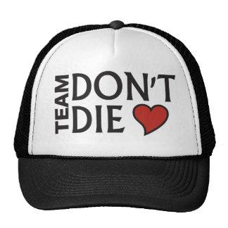 Team Don't Die - Printed Hat