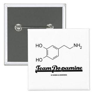 Team Dopamine (Dopamine Chemical Molecule) Pin