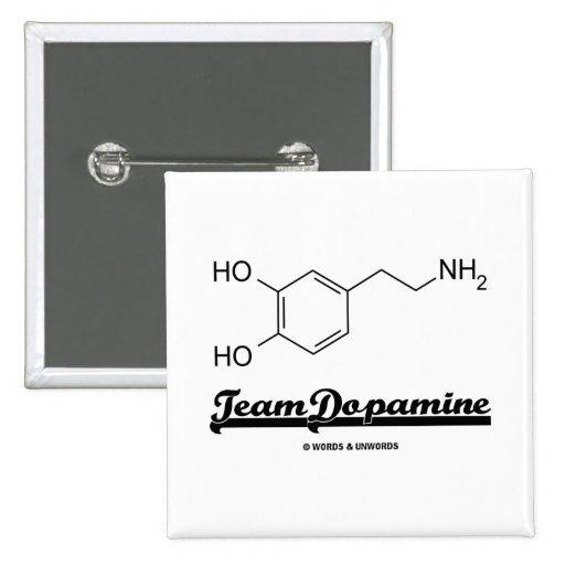 Team Dopamine (Dopamine Chemical Molecule) 2 Inch Square Button
