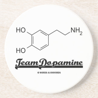 Team Dopamine (Dopamine Chemical Molecule) Coaster