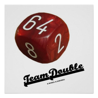 Team Double (Backgammon Doubling Cube) Poster