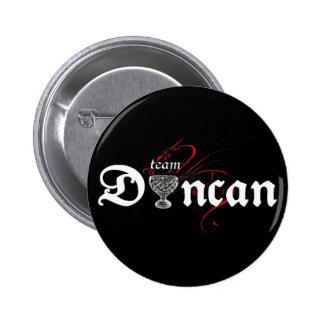 Team DUNCAN! (dark button) Pinback Button