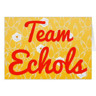 Team Echols Greeting Card