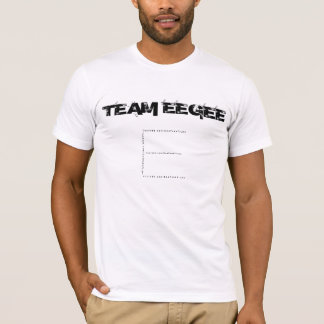 Team Eegee T-Shirt