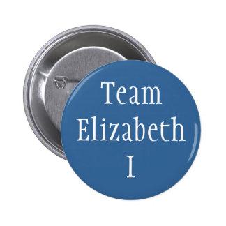 Team Elizabeth I 2 Inch Round Button