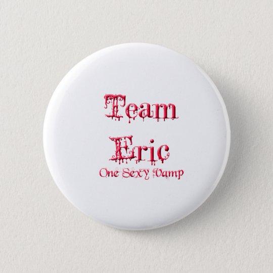 Team Eric Button