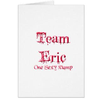 Team Eric Card