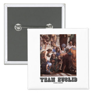 Team Euclid (Depiction Of Euclid In Ancient Times) Pinback Buttons