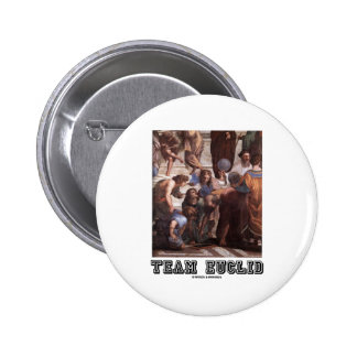 Team Euclid (Depiction Of Euclid In Ancient Times) Button