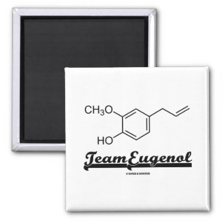 Team Eugenol (Chemical Structure) Magnet