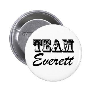 Team Everett Badge Pinback Button