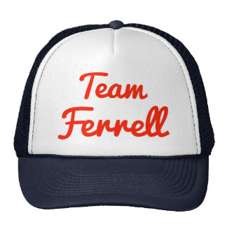 Team Ferrell Hats