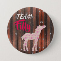 """Team Filly"" Pink Gender Reveal Pinback Button"