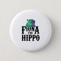 Team Fiona The Hippo Love Hippopotamuss Pinback Button