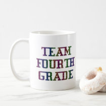 Team Fourth Grade, Back To School Gift Coffee Mug