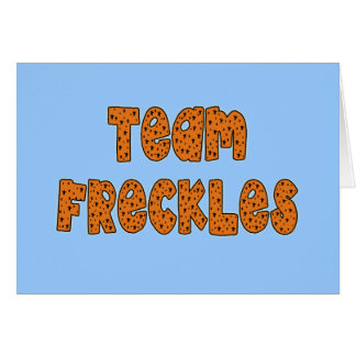 Team Freckles T shirts, Hoodies, Buttons Greeting Card