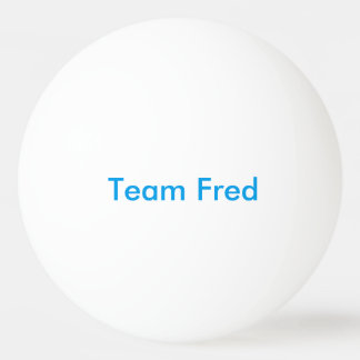 Team Fred ping pong ball