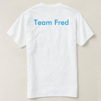 Team Fred Shirt