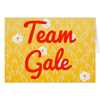 Team Gale Card