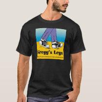 Team Gregg's Legs T-Shirt